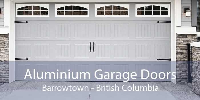 Aluminium Garage Doors Barrowtown - British Columbia