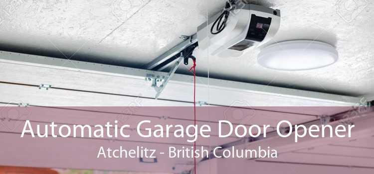 Automatic Garage Door Opener Atchelitz - British Columbia