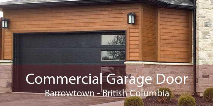 Commercial Garage Door Barrowtown - British Columbia