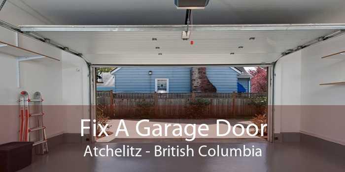 Fix A Garage Door Atchelitz - British Columbia