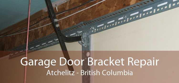 Garage Door Bracket Repair Atchelitz - British Columbia