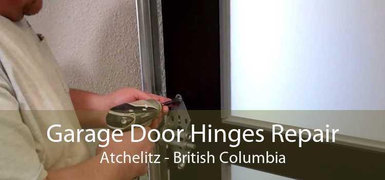 Garage Door Hinges Repair Atchelitz - British Columbia