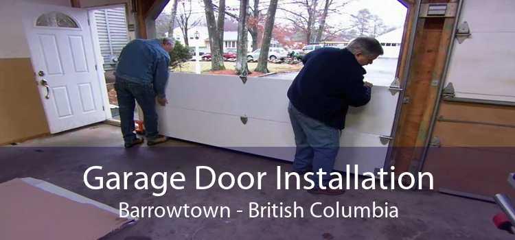 Garage Door Installation Barrowtown - British Columbia