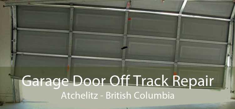 Garage Door Off Track Repair Atchelitz - British Columbia