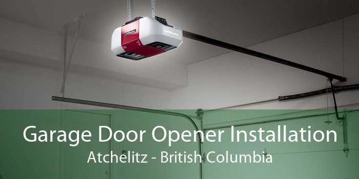 Garage Door Opener Installation Atchelitz - British Columbia