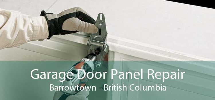 Garage Door Panel Repair Barrowtown - British Columbia