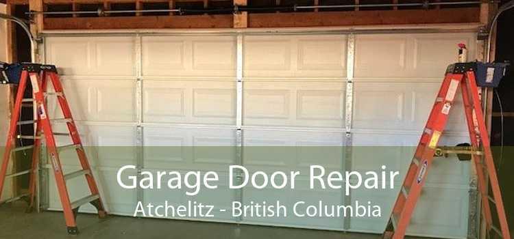 Garage Door Repair Atchelitz - British Columbia