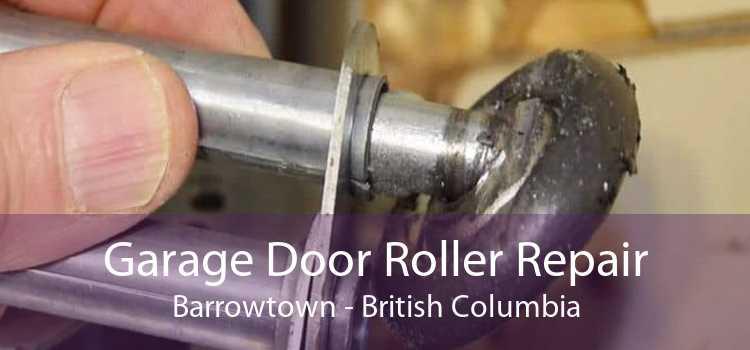 Garage Door Roller Repair Barrowtown - British Columbia