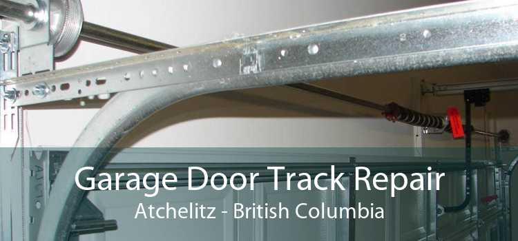 Garage Door Track Repair Atchelitz - British Columbia
