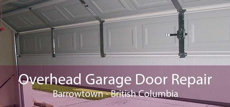 Overhead Garage Door Repair Barrowtown - British Columbia