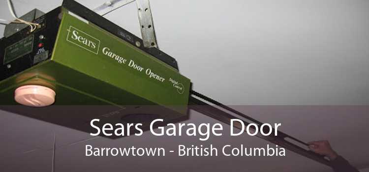Sears Garage Door Barrowtown - British Columbia